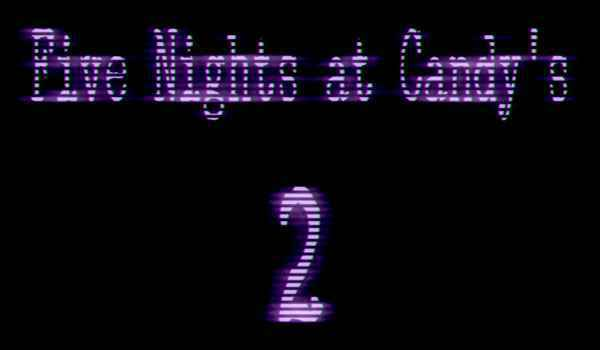 Five Nights at Candy's 2 Download for PC