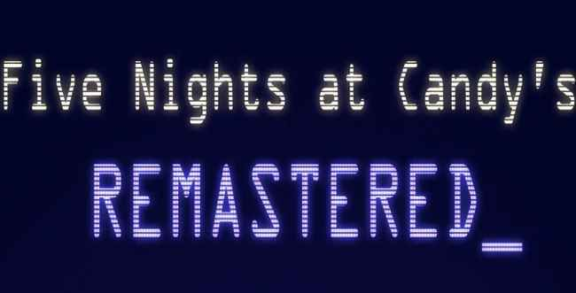 Five Nights at Candy's Remastered Free Download