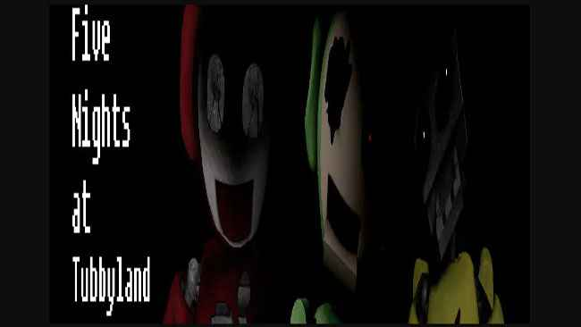 Five Nights at TubbyLand Free Download