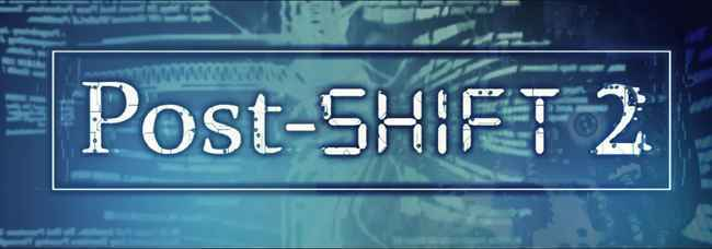 Post-Shift 2 Free Download