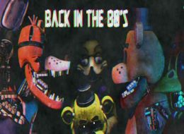 Five Nights at Freddy's: Back in the 80's Free Download