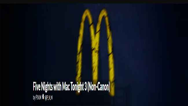 Five Nights with Mac Tonight 3 (Non-Canon) Free Download