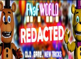FNaF World Redacted Free Download