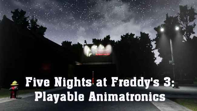 Five Nights at Freddy's 3: Playable Animatronics Free Download