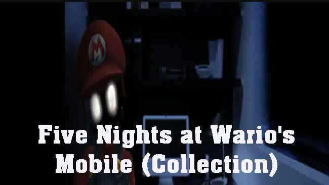 Five Nights at Wario's Mobile (Collection) Free Download